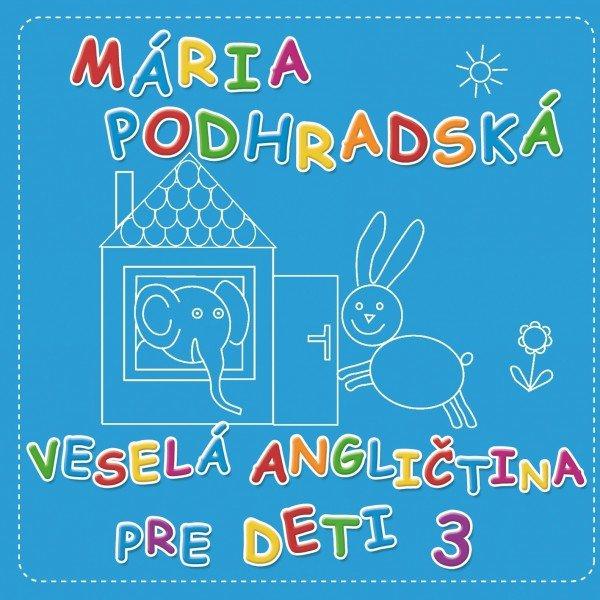 Podhradská a Čanaky CD Veselá angličtina 3