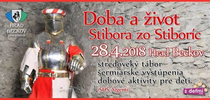 Doba a život za Stibora zo Stiboríc 2018