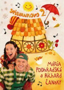 Podhradská a Čanaky – Spievankovo 2
