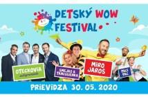 Prichádza 1. ročník WOW najzábavnejšieho detského festivalu