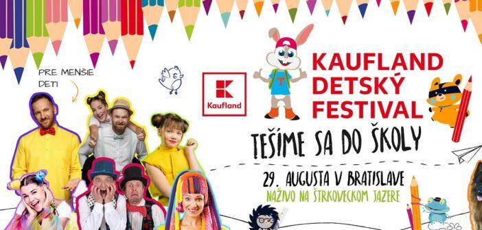 Kaufland Detský festival 29. augusta 2021